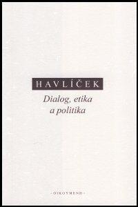 Havlicek_Dialog_Etika